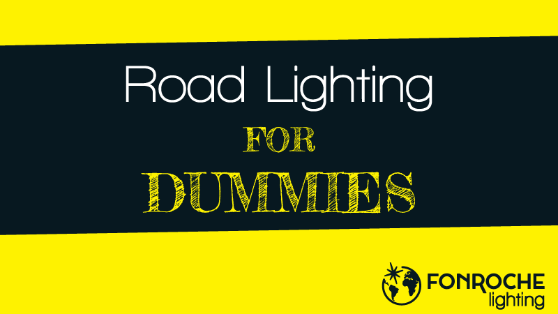 road-fonroche-lighting-public-dummies